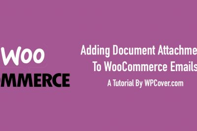 Adding Attachments To WooCommerce Emails - WP Cover